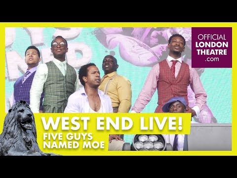 West End  2017: Five Guys Named Moe