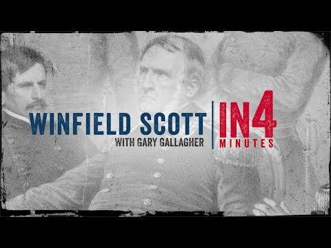 Civil War in Four Minutes: Winfield Scott