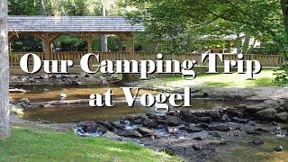 Camping at Vogel State Park (in Georgia)