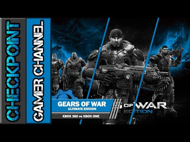 Gears of War Ultimate Edition | XBOX 360 vs XBOX ONE