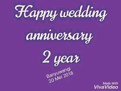 Happy Wedding Anniversary 2 Year Youtube