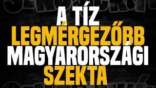 A tíz legmérgezőbb magyarországi szekta - Sznobjektív [#63]