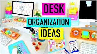 Desk Organization Ideas & Diy Decor | How To: Organize Your Desk!