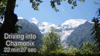 Driving into Chamonix (Summer 2016)