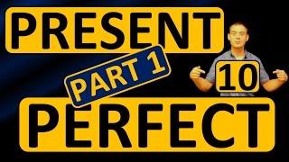 10. Английский: PRESENT PERFECT / НАСТОЯЩЕЕ СОВЕРШЁННОЕ (Max Heart) (часть 1)