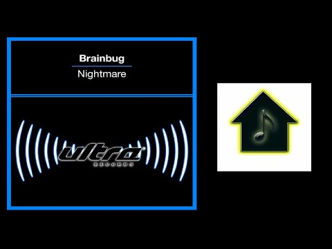 Brainbug - Nightmare (Club 69 Future Mix)