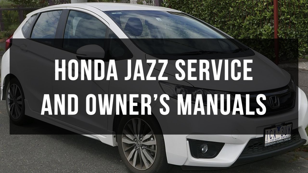 download honda jazz service and owner s manual youtube rh youtube com honda fit 2009 owners manual pdf honda fit service manual 2009