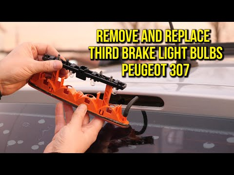 How to replace third brake light bulbs – Peugeot 307