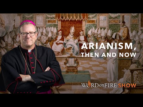 Arianism, Then and Now