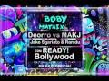 Download Deorro vs MAKJ - Jake Sgarlato & Ranidu - READY!Bollywood [MASHUP OFFICIAL][BOBYMATAIX] MP3 song and Music Video