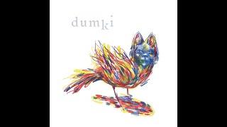 DUMKI. 'Can of worms'