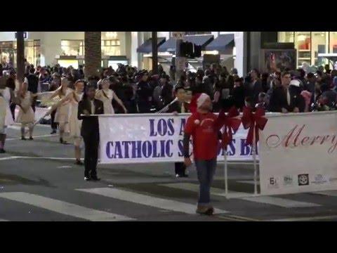 Los Angeles Catholic Schools Band - 2015 Hollywood Christmas Parade