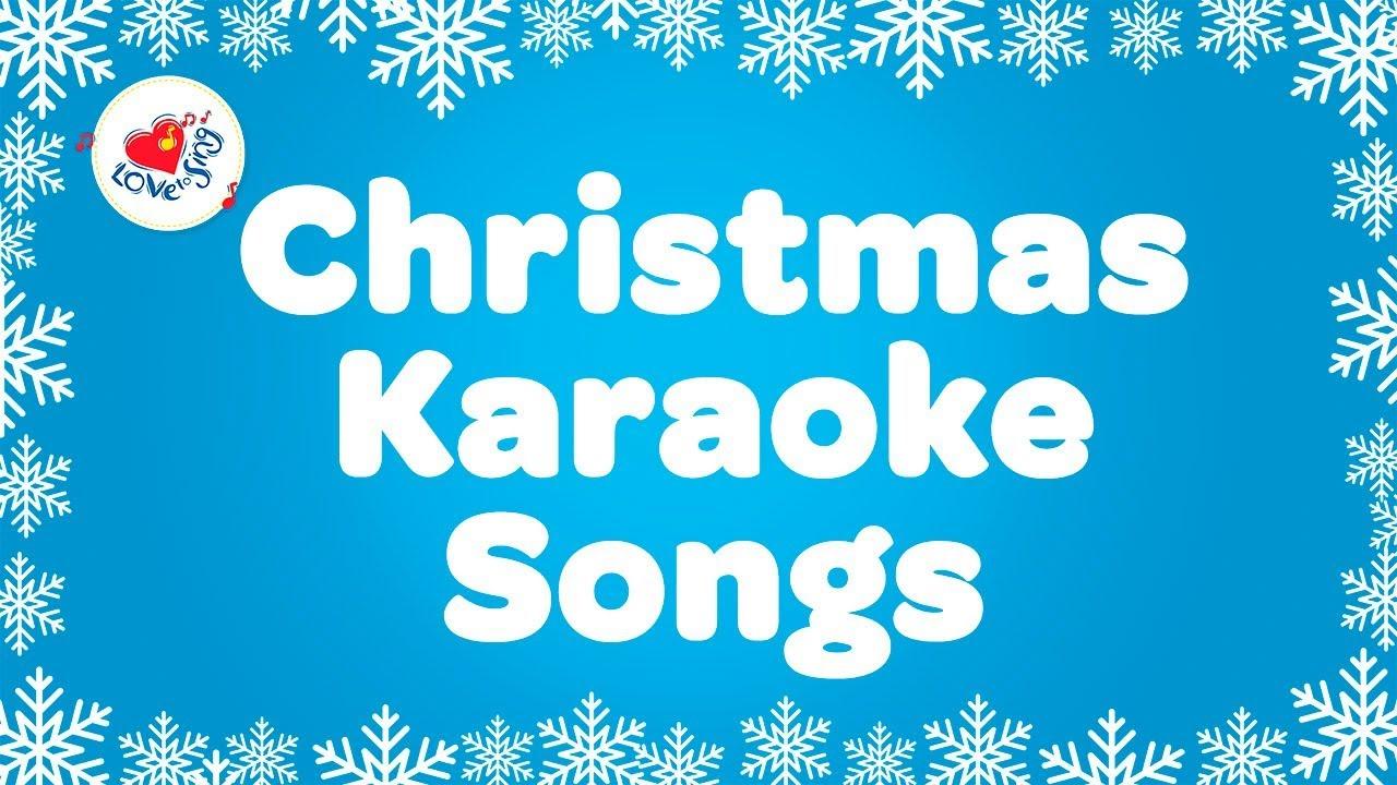 Christmas Songs Playlist Karaoke   Instrumental Christmas Music with Lyrics - YouTube