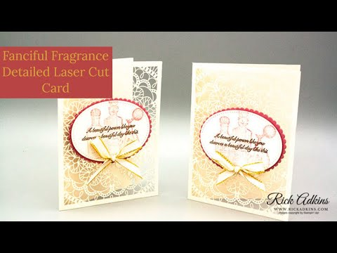 Fanciful Fragrance Detailed Laser Cut Card - Stampin' Up!