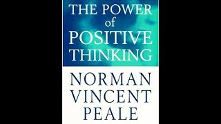 The Power of Positive Thinking By Norman Vincent Peale (Full Audiobook)