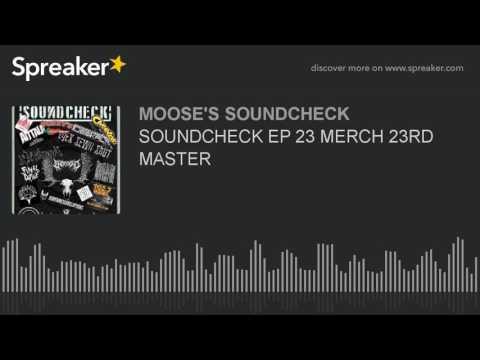 SOUNDCHECK EP 23 MERCH 23RD MASTER