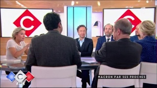 Macron, par ses proches - C à vous - 09/05/2017