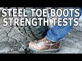 How Strong Are Steel Toe Boots? Interesting Random Machine Shop Tests