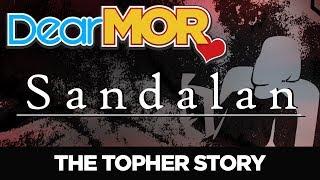 "DEAR MOR: ""Sandalan"" The Topher Story 07-18-19"