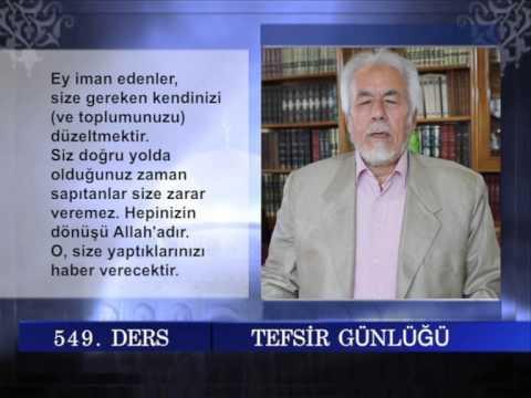 549 TEFSIR GUNLUGU MAHMUT TOPTAŞ MAİDE SURESİ AYET 103-110