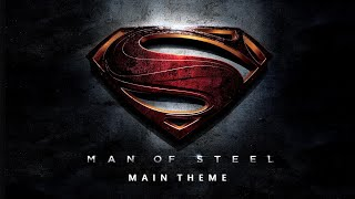 Man of Steel Main Theme