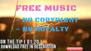 046 On The Tip Mp3●Free Music No Copyright And Royalty●Free Audio ♫