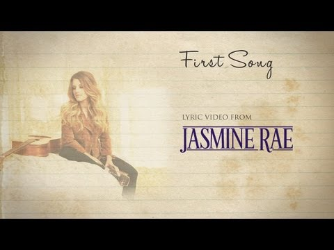 Jasmine Rae - First Song (Official Lyric Video)
