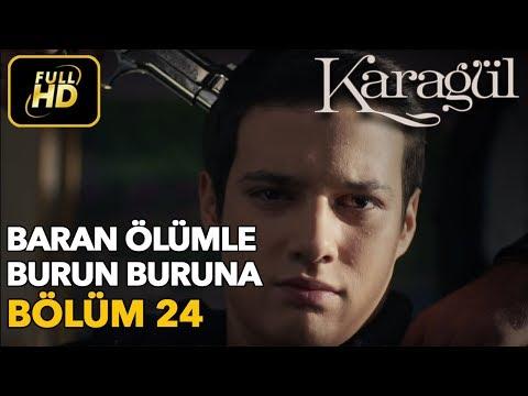 Karagül 24. Bölüm / Full HD (Tek Parça)
