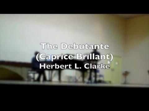 THE DEBUTANTE caprice Brilliant Herbert L Clarke Trumpet Cornet