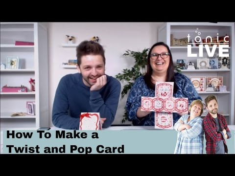 Tonic Studios Live No.23 - How to Make a Twist and Pop Card