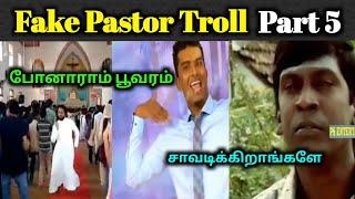 Fake Pastor Troll Part 5 | Fake Pastors Dance Troll | Today Troll | Tamil