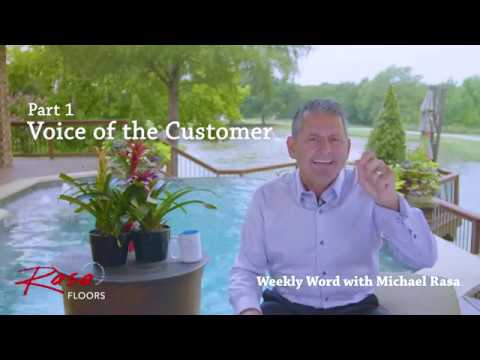Weekly Word with Michael Rasa:  Voice of the Customer - Part 1