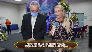 Prefeitura de São Luís realiza o primeira edição do Prêmio Mais Gestão na Educação