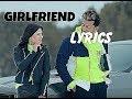GIRLFRIEND (LYRICS) - Jass Manak | Satti Dhillon | Romantic Punjabi Song