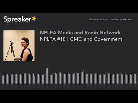 NPLFA #181 GMO and Government