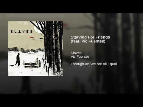 Starving For Friends (feat. Vic Fuentes)