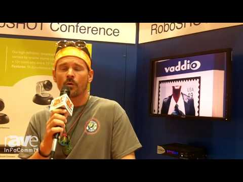 InfoComm 2014: Vaddio Talks About its RoboSHOT Camera