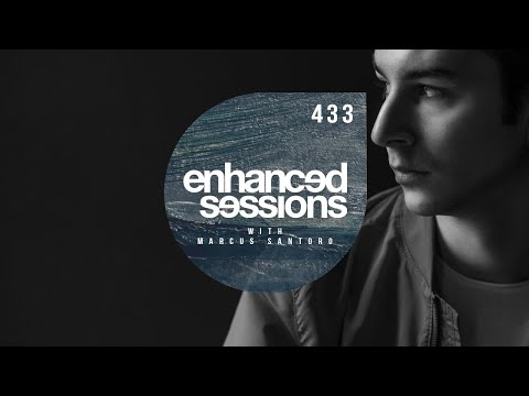 Enhanced Sessions 433 - Best of Enhanced Progressive with Marcus Santoro