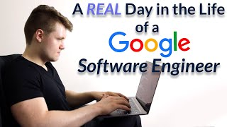 A REAL Day in the Life of a Google Software Engineer