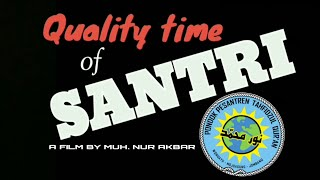"FILM PENDEK SANTRI ""Quality Time of Santri"" PPTQ Nur Muhammad Wonoayu Jombang"
