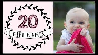 CLASSY BABY GIRL NAMES | 20 NAMES I LOVE