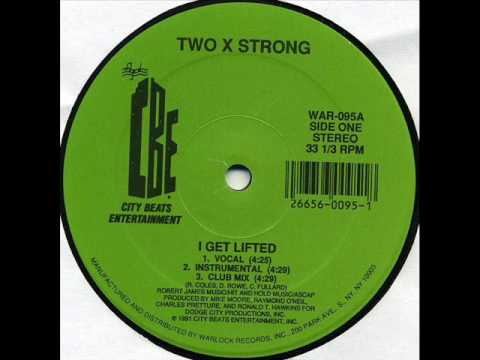 Two X Strong - I Get Lifted (City Beats 1991)