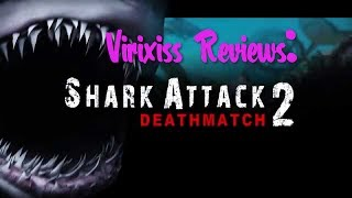 review Shark Attack Deathmatch 2