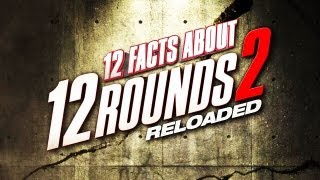 """Outside the Ring - 12 Facts about """"12 Rounds 2 Reloaded"""" - Episode 36"""
