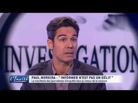 "Paul MOREIRA ""La liberté de la presse est attaquée"""