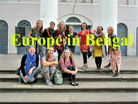 Europe in West Bengal- Chandannager - Bandel - Serampore - Kolkata- Heritage Tour