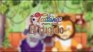 Tatiana - El Rugido (Video Oficial)