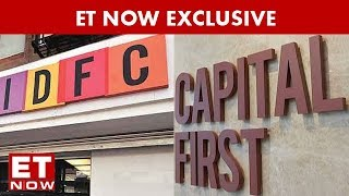 How IDFC And Capital First Stiched Up Project ET NOW Exclusive
