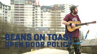 Beans On Toast - Open Door Policy | LaMosiqa.com Oneshotsession