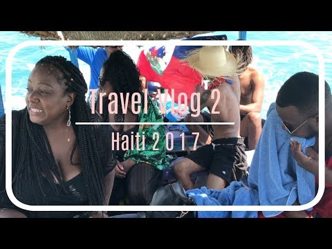 Travel Vlog 2|Fun In The Haiti Sun